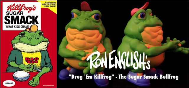 Ron English( ��󡦥��󥰥�å���)��Drug 'Em Killfrog - The Sugar Smack Bullfrog����������ե����奢