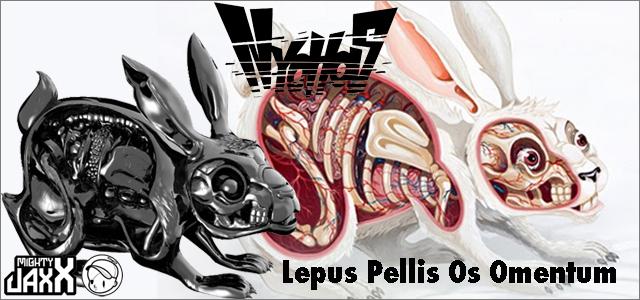 Nychos x Mighty Jaxx:Lepus Pellis Os Omentum OG