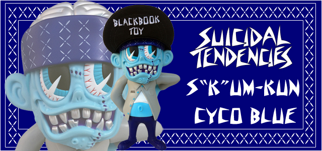 Suicidal Tendencies x BlackBook Toy:SKUM-kun Cyco Blue