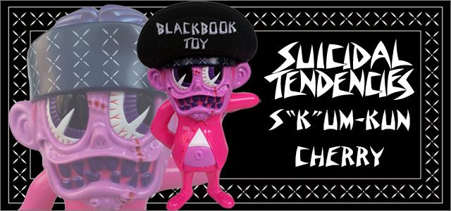 Suicidal Tendencies x BlackBook Toy:SKUM-kun 10������ե����奢 Cherry 1.0 Edition