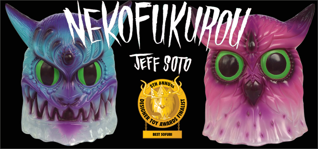 Jeff Soto:NekoFukurou was nominated for Best Sofubi of DTA